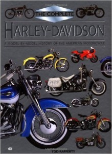 The COmplete Harley Davidson, libro di Tod Rafferty